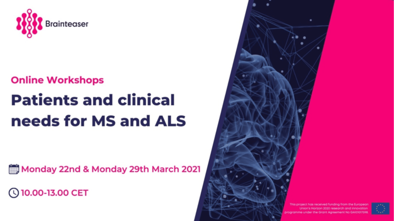 BRAINTEASER online Workshops: Patients and Clinical Needs for MS and ALS